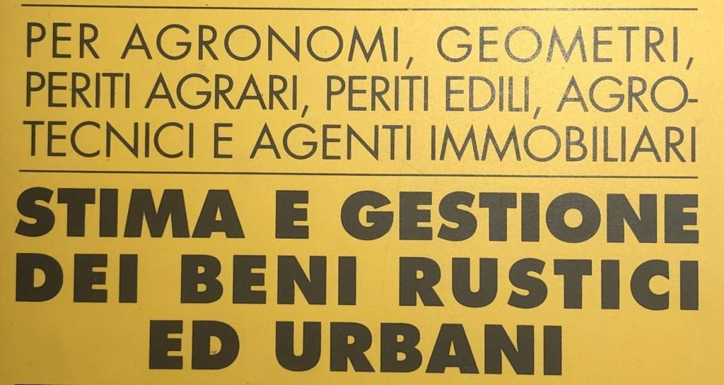 Immagine di un testo con scritto stima e gestione dei beni rustici urbani per geometri